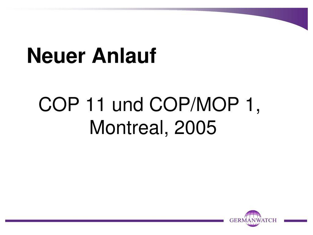 Neuer Anlauf COP 11 und COP/MOP 1, Montreal, 2005