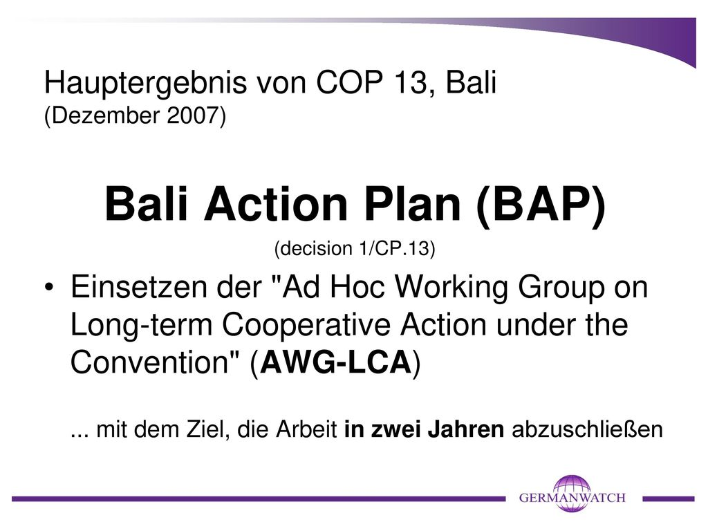 Hauptergebnis von COP 13, Bali (Dezember 2007)