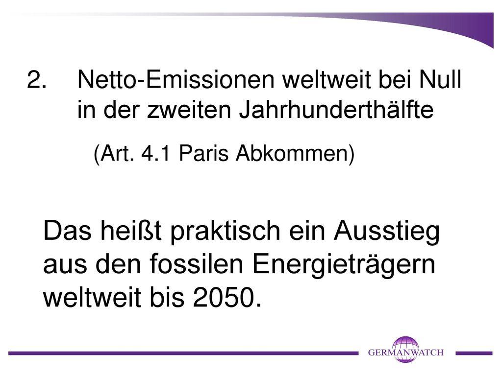 2. Netto-Emissionen weltweit bei Null in der zweiten Jahrhunderthälfte