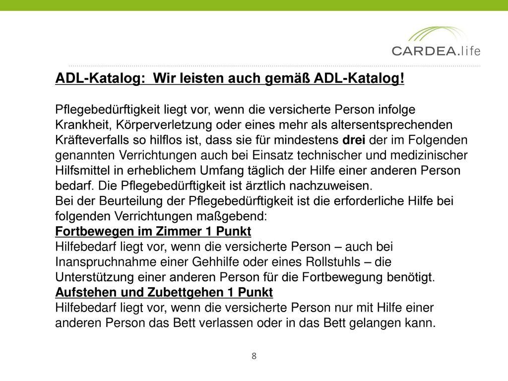 ADL-Katalog: Wir leisten auch gemäß ADL-Katalog!