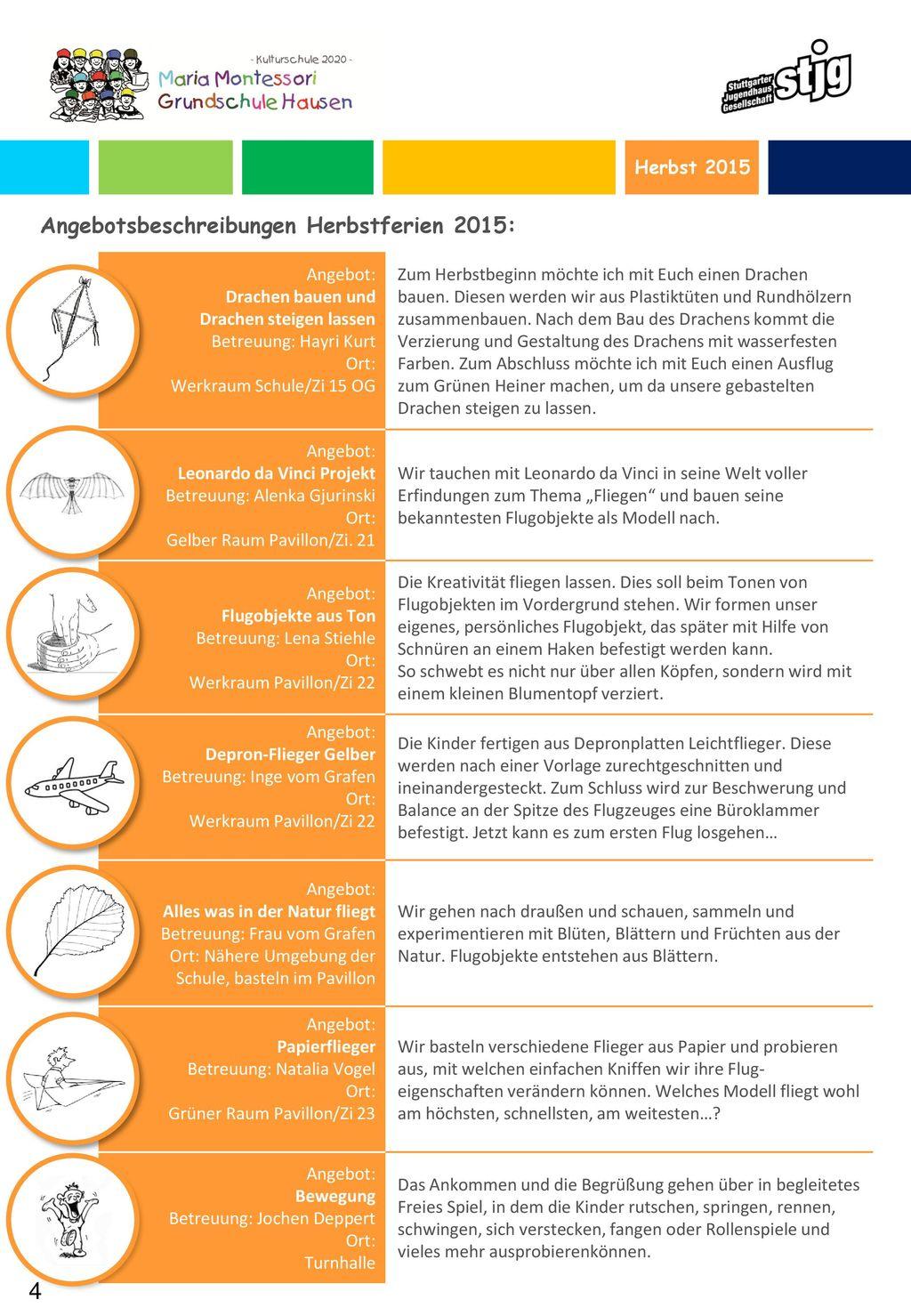 4 Angebotsbeschreibungen Herbstferien 2015: Herbst 2015