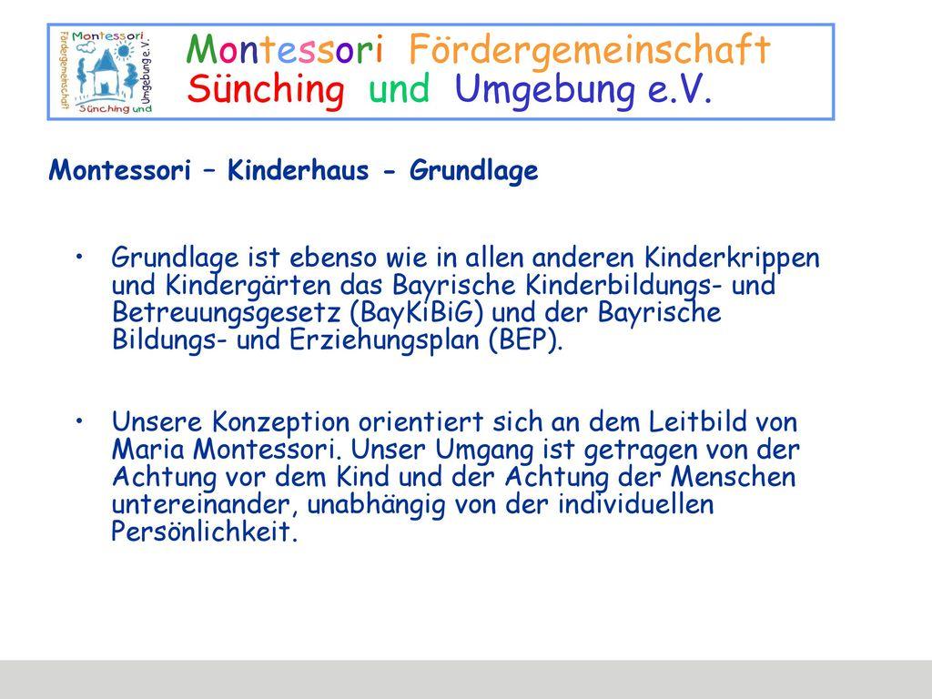 Montessori – Kinderhaus - Grundlage