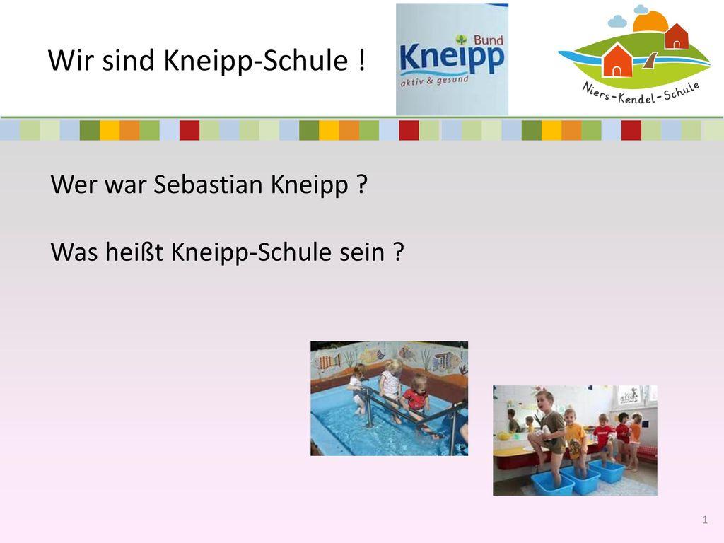Wir sind Kneipp-Schule !