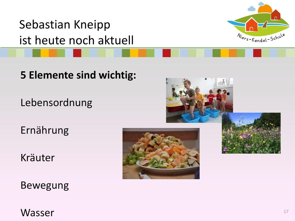 Sebastian Kneipp ist heute noch aktuell 5 Elemente sind wichtig: