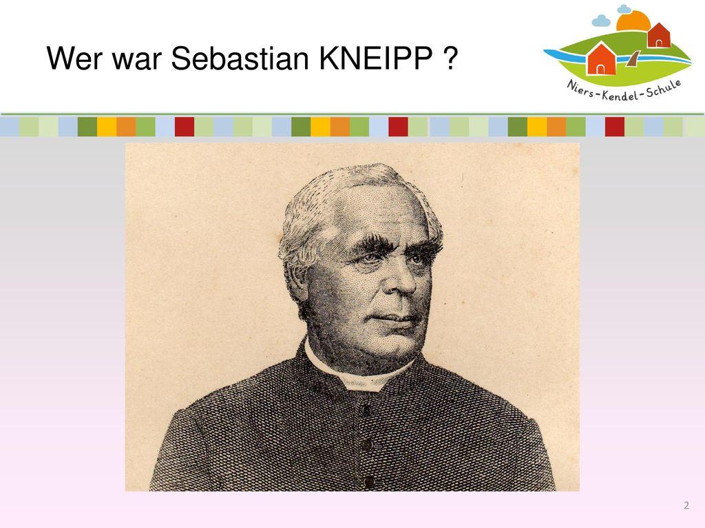 Wer war Sebastian KNEIPP