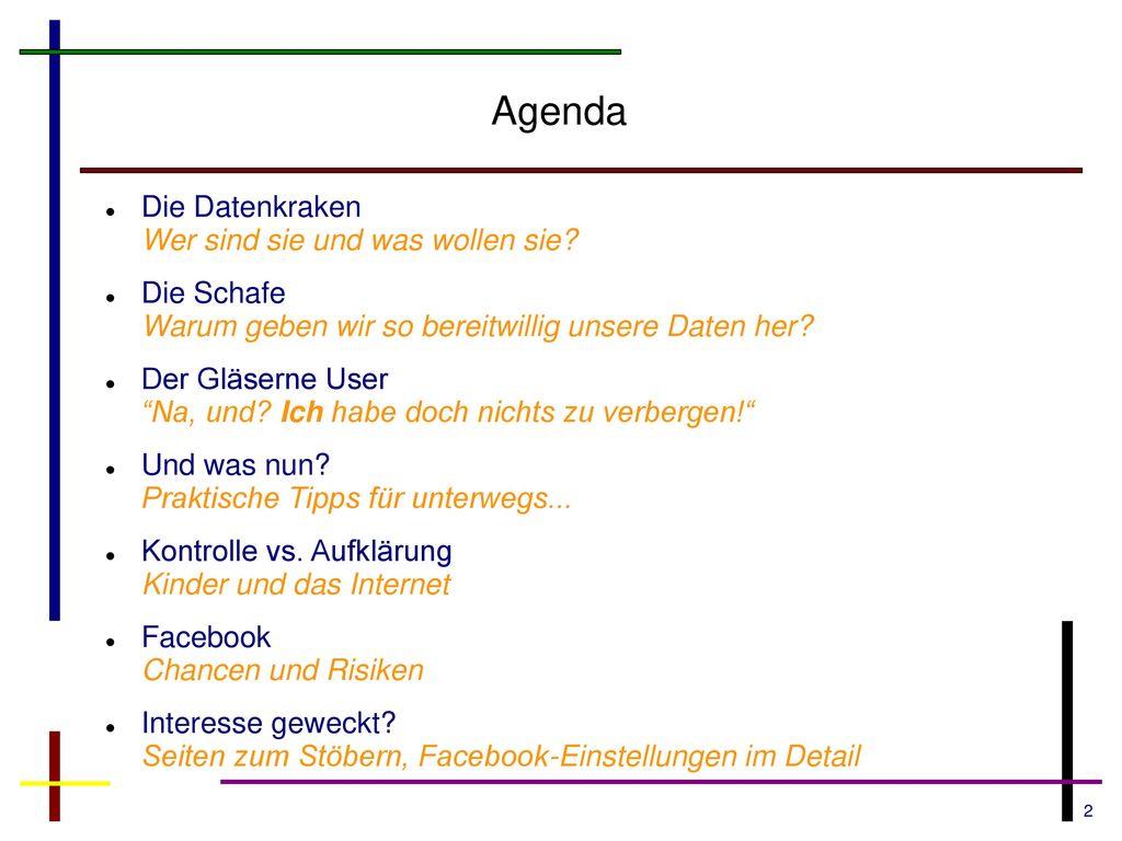Agenda Die Datenkraken Wer sind sie und was wollen sie
