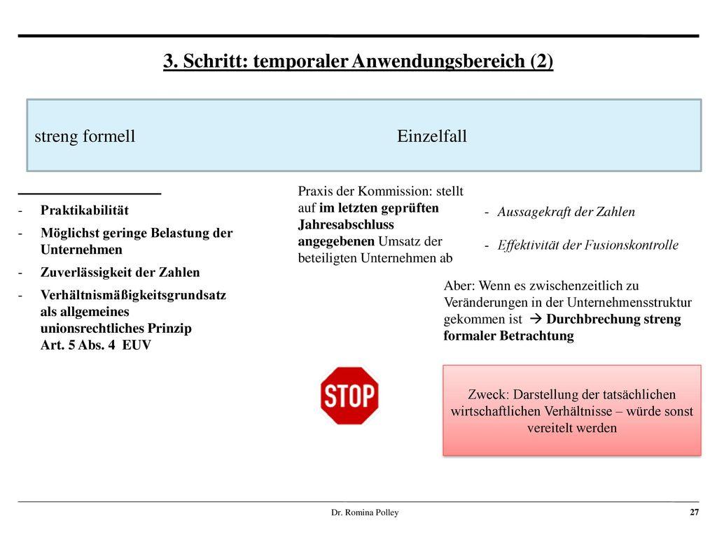 3. Schritt: temporaler Anwendungsbereich (2)