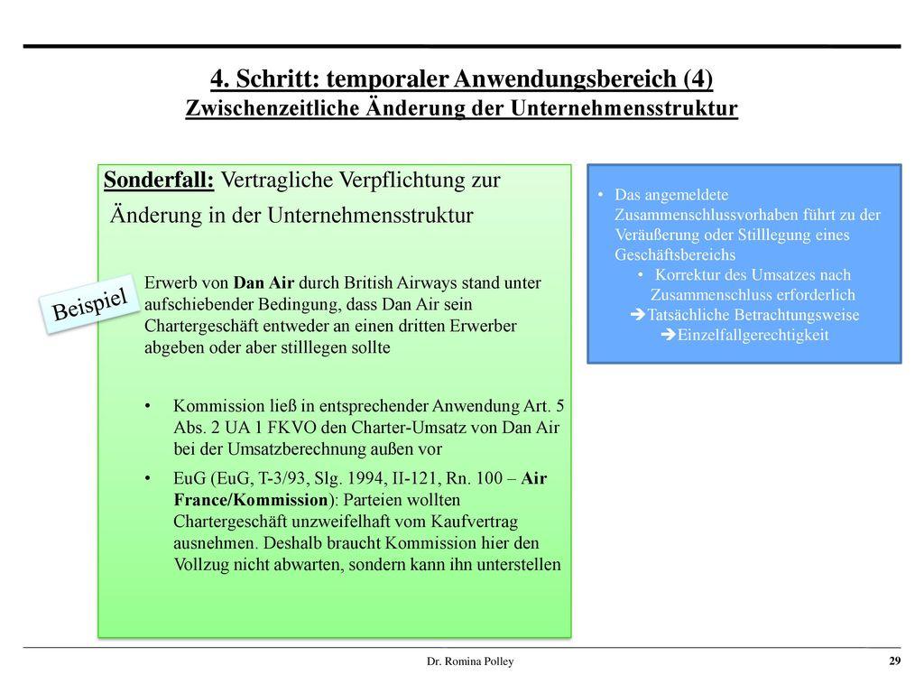 4. Schritt: temporaler Anwendungsbereich (4) Zwischenzeitliche Änderung der Unternehmensstruktur