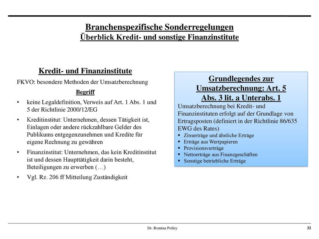 Kredit- und Finanzinstitute Grundlegendes zur Umsatzberechnung: Art. 5