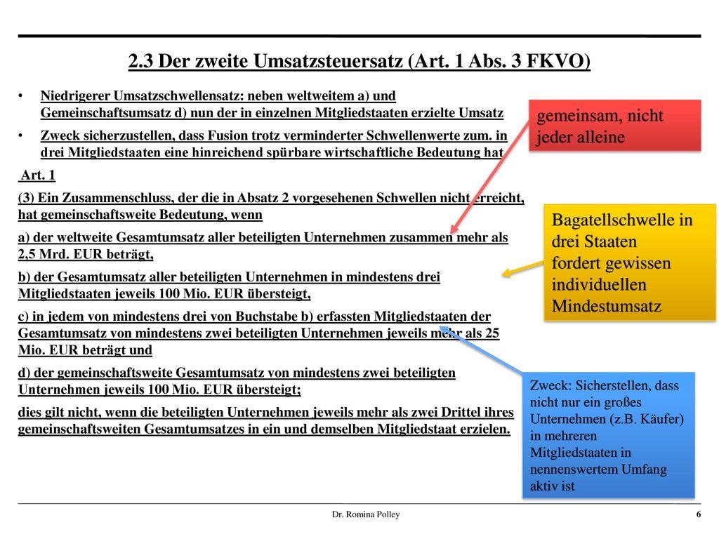 2.3 Der zweite Umsatzsteuersatz (Art. 1 Abs. 3 FKVO)
