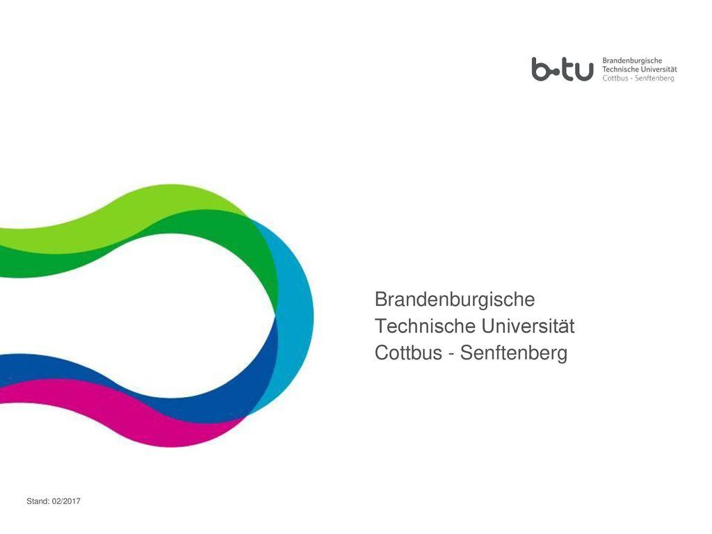 Brandenburgische Technische Universität Cottbus - Senftenberg