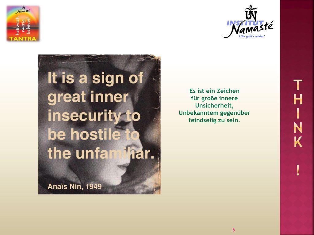 für große innere Unsicherheit,