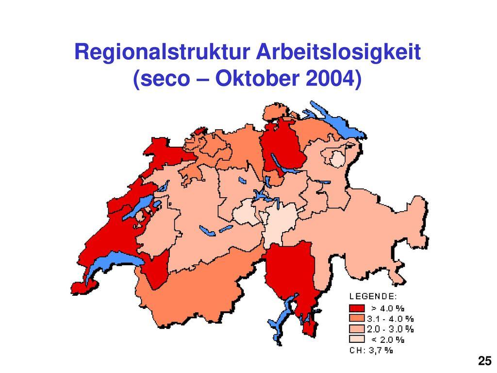 Regionalstruktur Arbeitslosigkeit (seco – Oktober 2004)