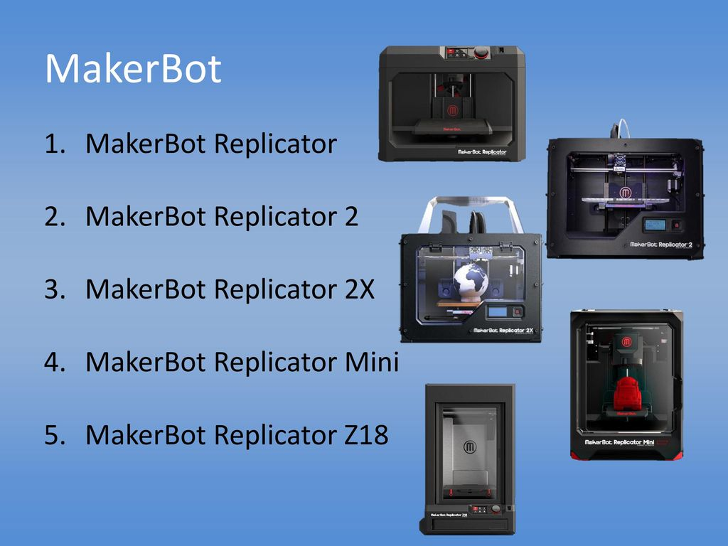 MakerBot MakerBot Replicator MakerBot Replicator 2