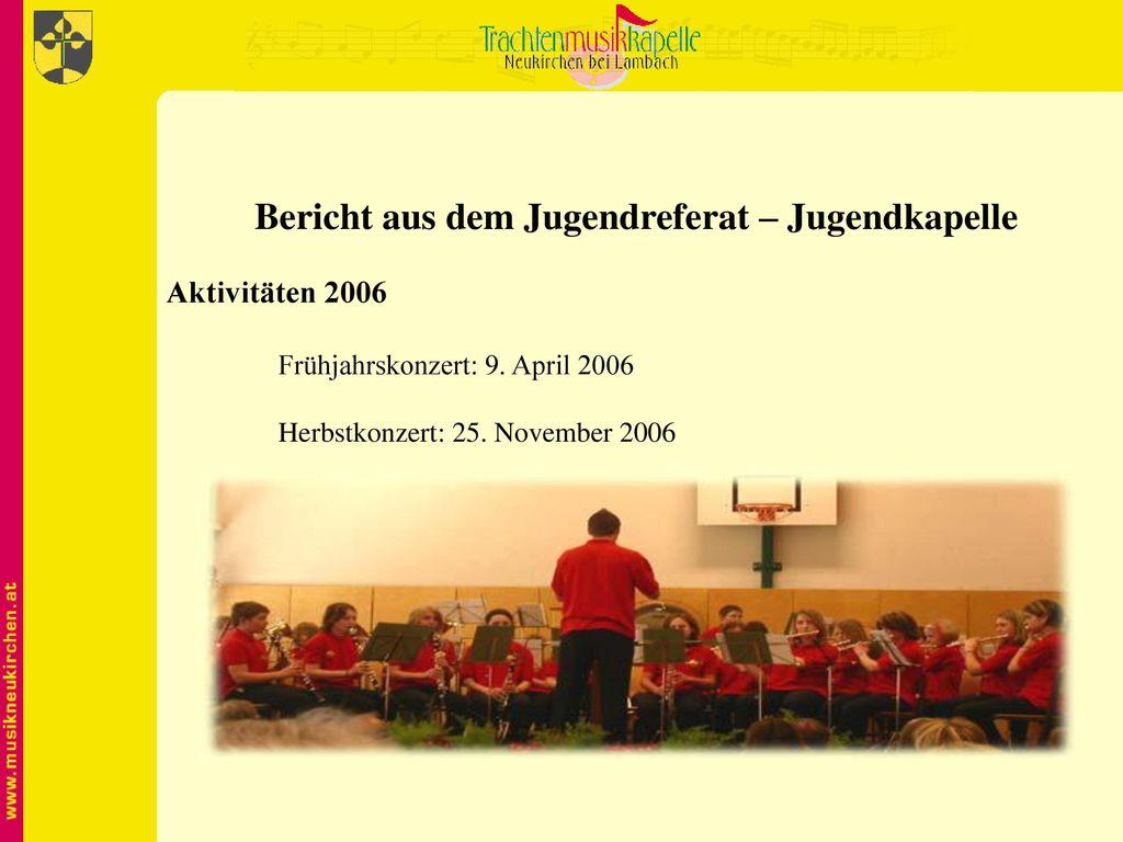 Bericht aus dem Jugendreferat – Jugendkapelle