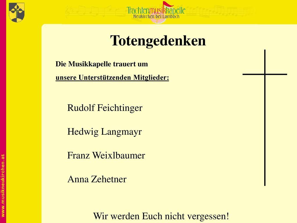 Totengedenken Rudolf Feichtinger Hedwig Langmayr Franz Weixlbaumer