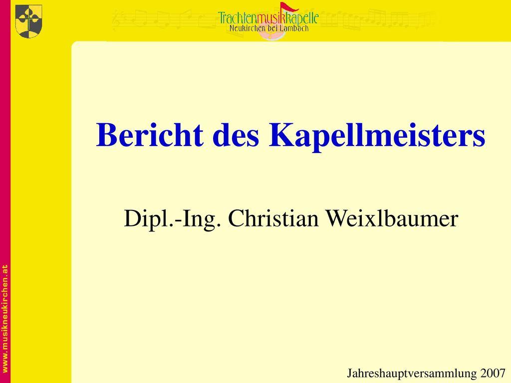 Bericht des Kapellmeisters