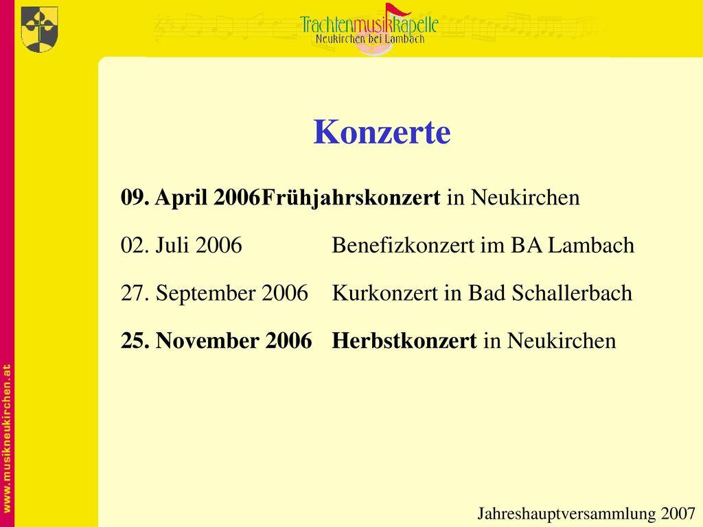Konzerte 09. April 2006 Frühjahrskonzert in Neukirchen