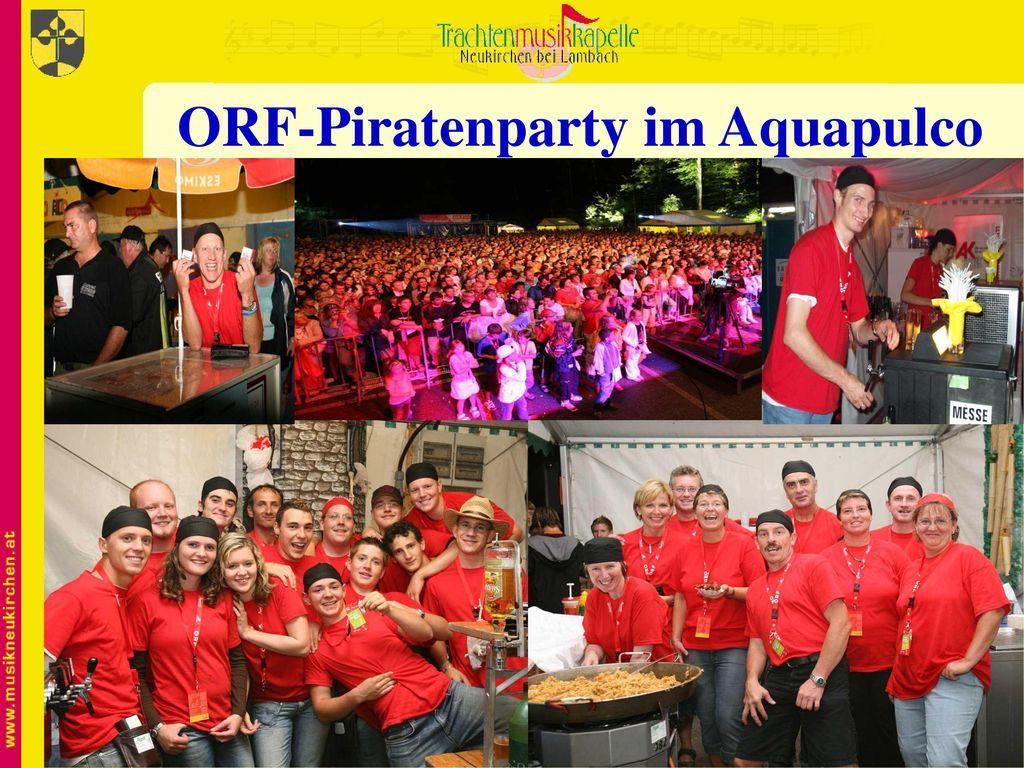 ORF-Piratenparty im Aquapulco