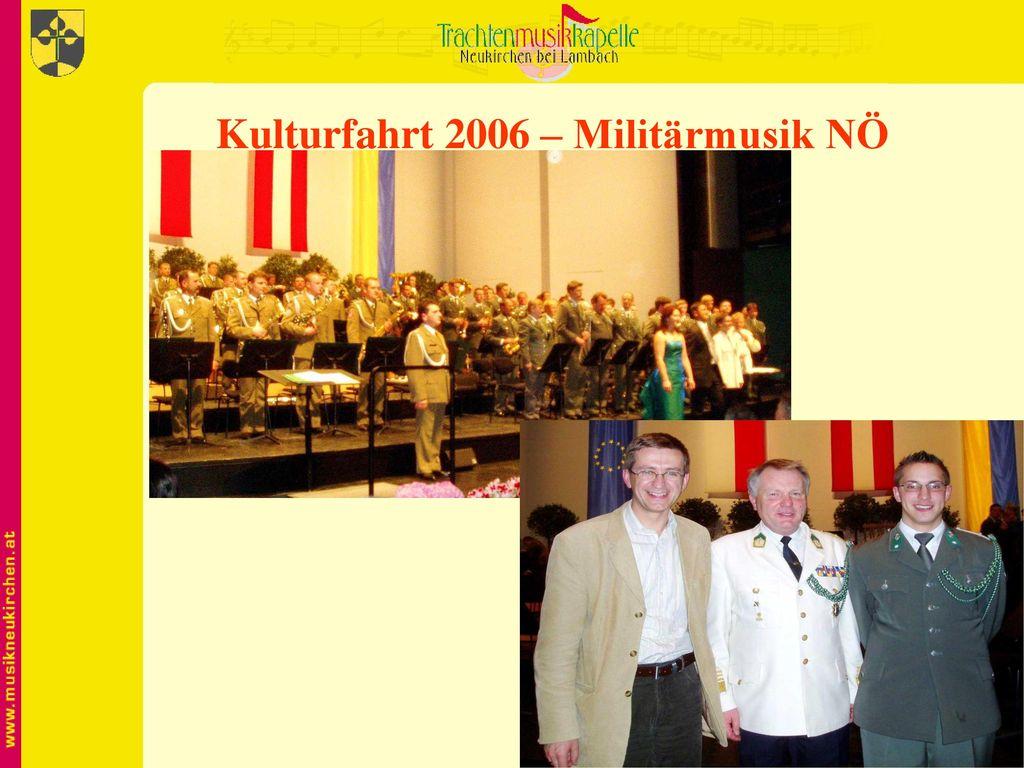Kulturfahrt 2006 – Militärmusik NÖ