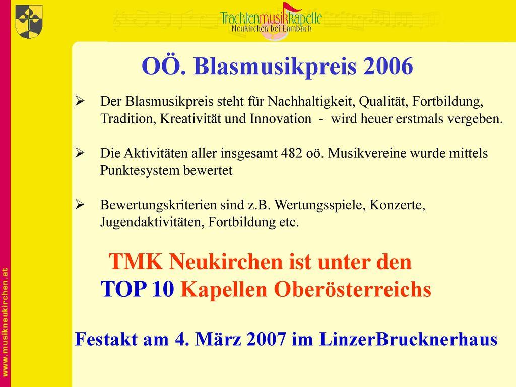 OÖ. Blasmusikpreis 2006 TMK Neukirchen ist unter den