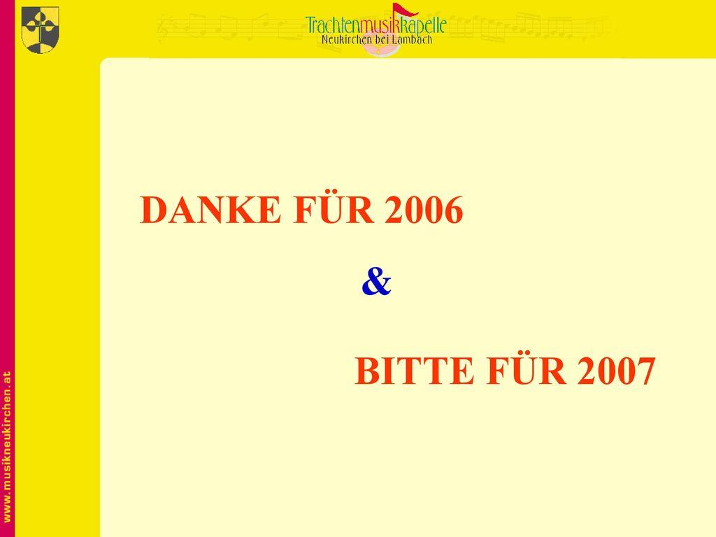 DANKE FÜR 2006 & BITTE FÜR 2007