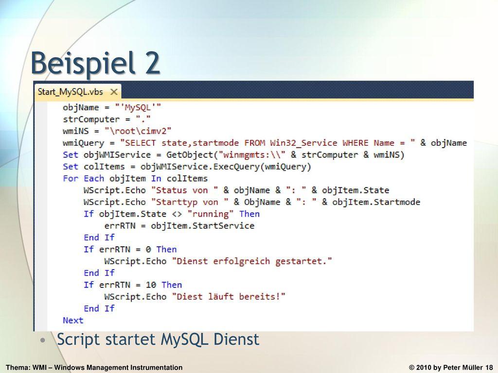 Beispiel 2 Script startet MySQL Dienst