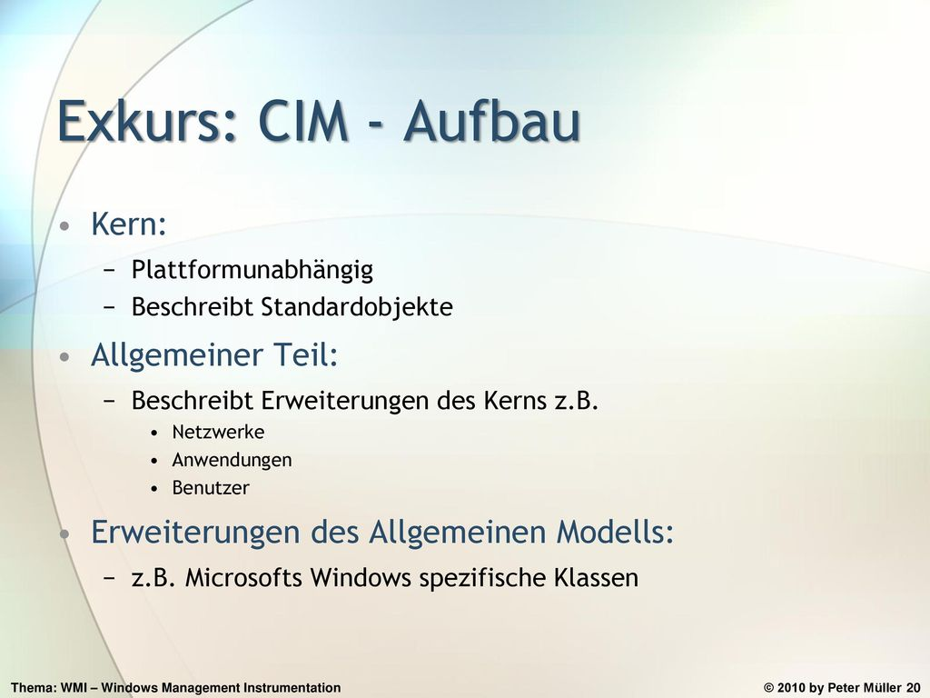 Exkurs: CIM - Aufbau Kern: Allgemeiner Teil: