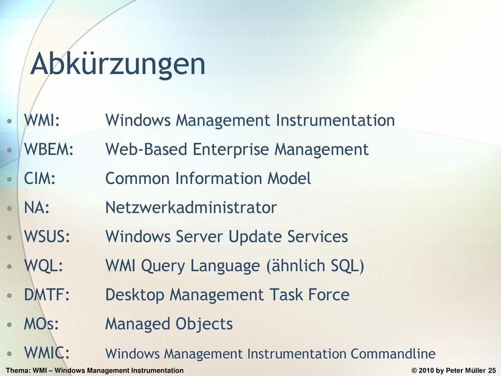 Abkürzungen WMI: Windows Management Instrumentation