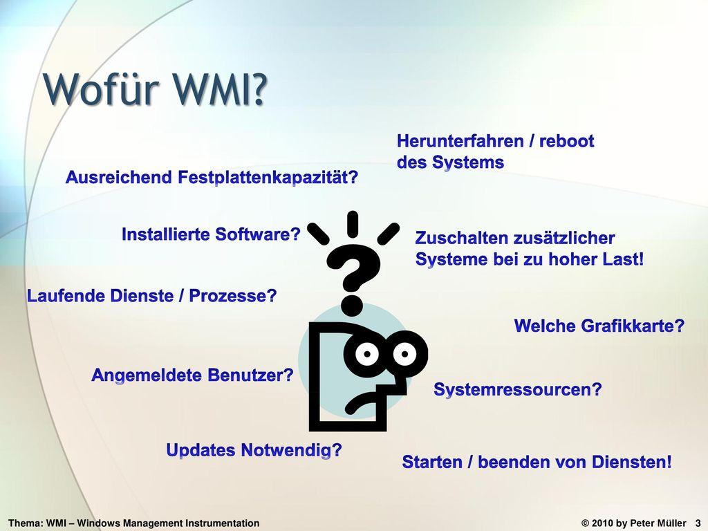 Wofür WMI Herunterfahren / reboot des Systems