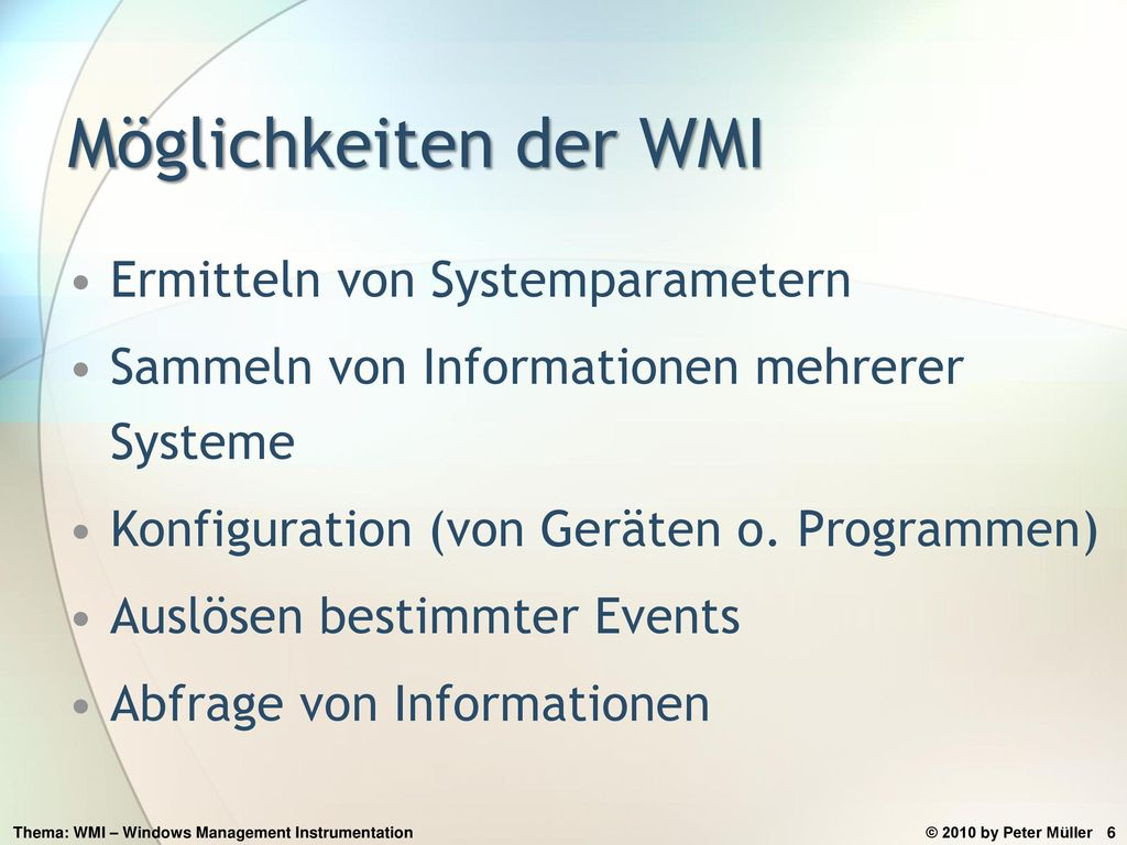Möglichkeiten der WMI Ermitteln von Systemparametern