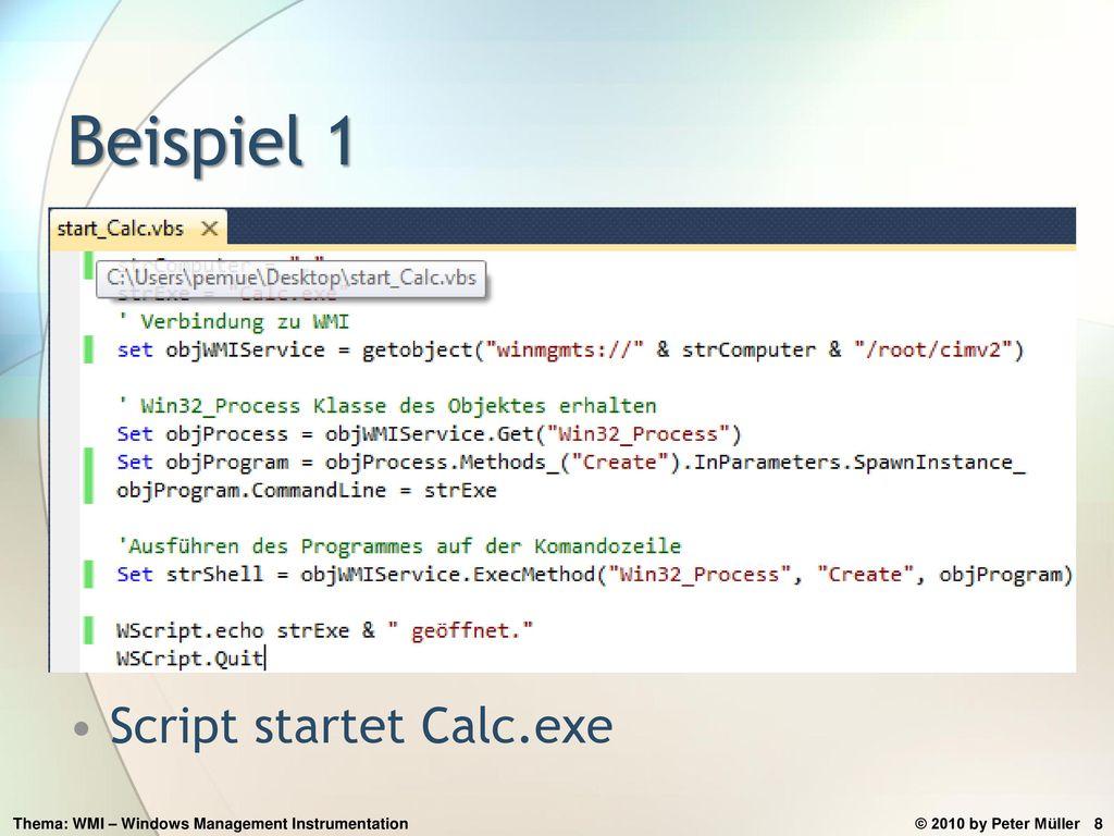 Beispiel 1 Script startet Calc.exe