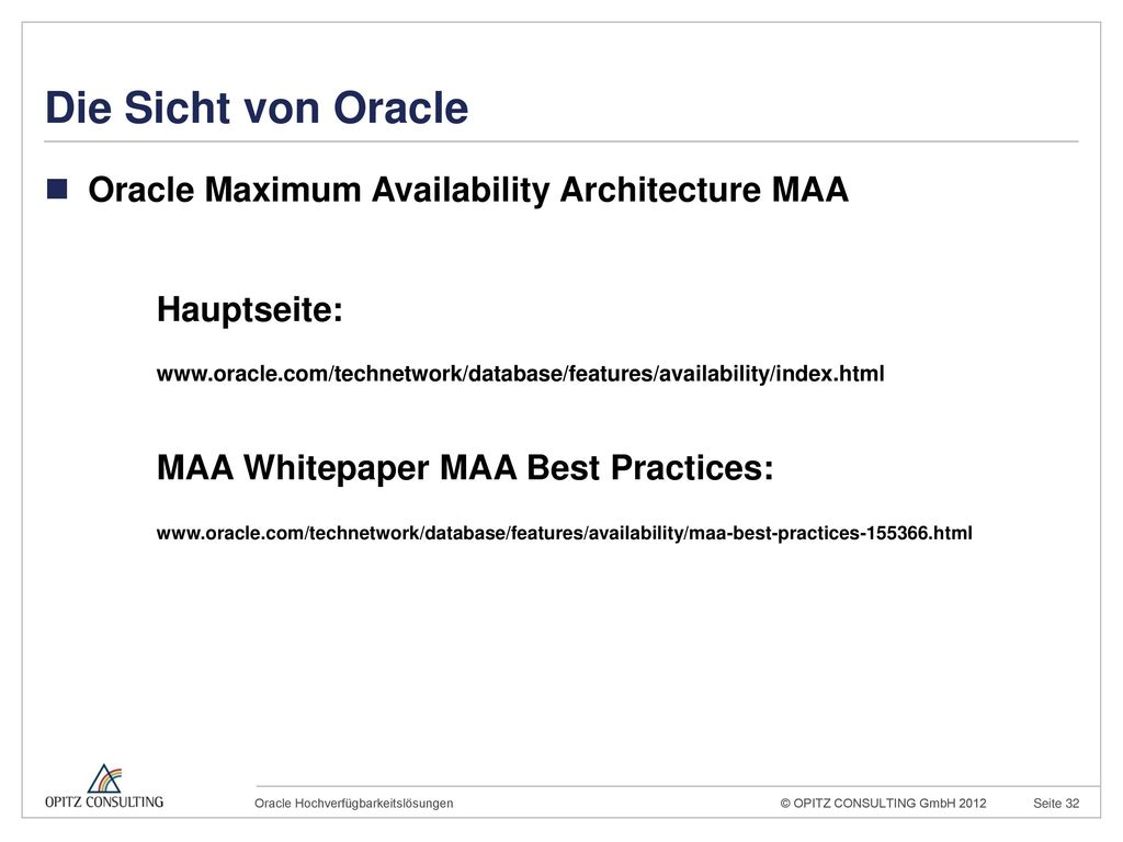 Die Sicht von Oracle Oracle Maximum Availability Architecture MAA