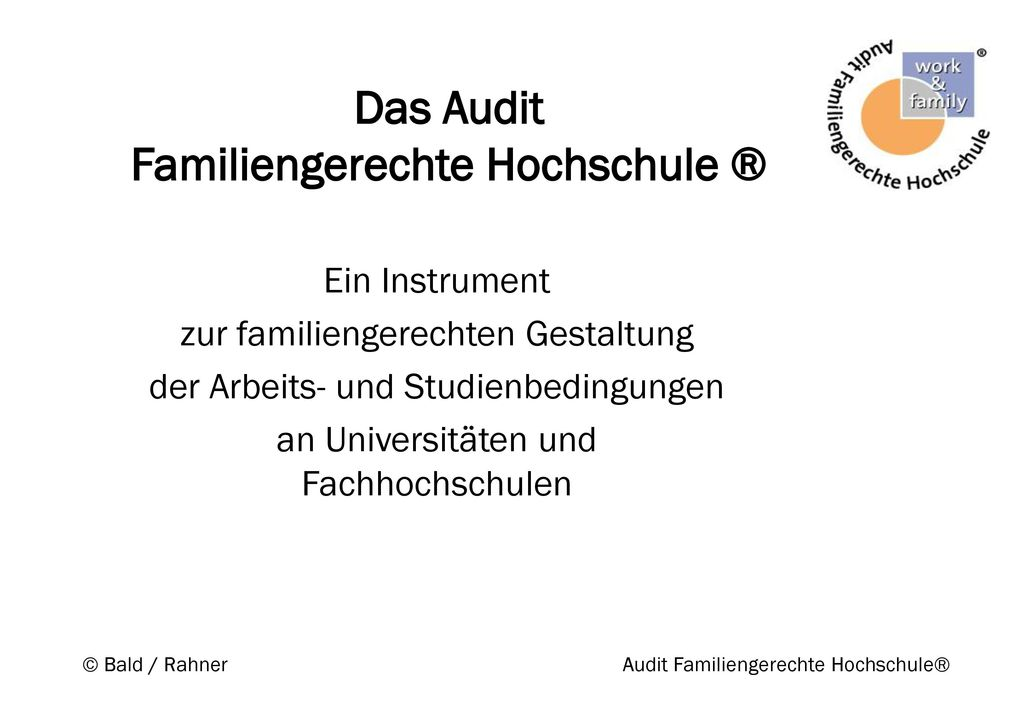 Das Audit Familiengerechte Hochschule ®