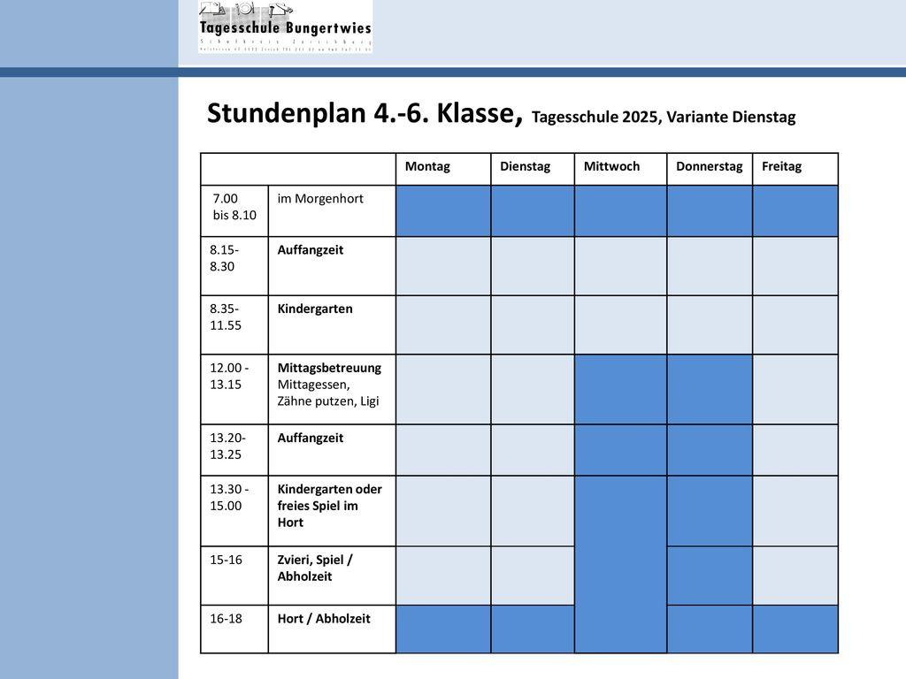 Stundenplan 4.-6. Klasse, Tagesschule 2025, Variante Dienstag