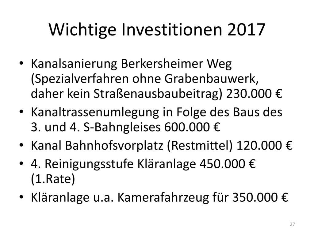 Wichtige Investitionen 2017