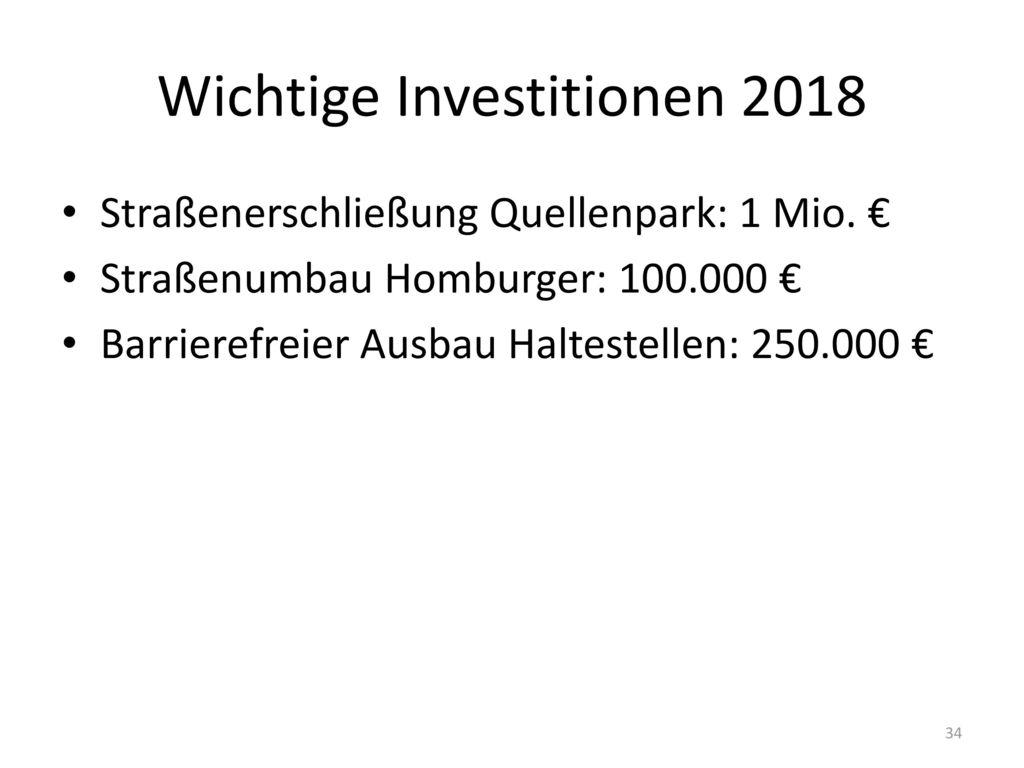 Wichtige Investitionen 2018