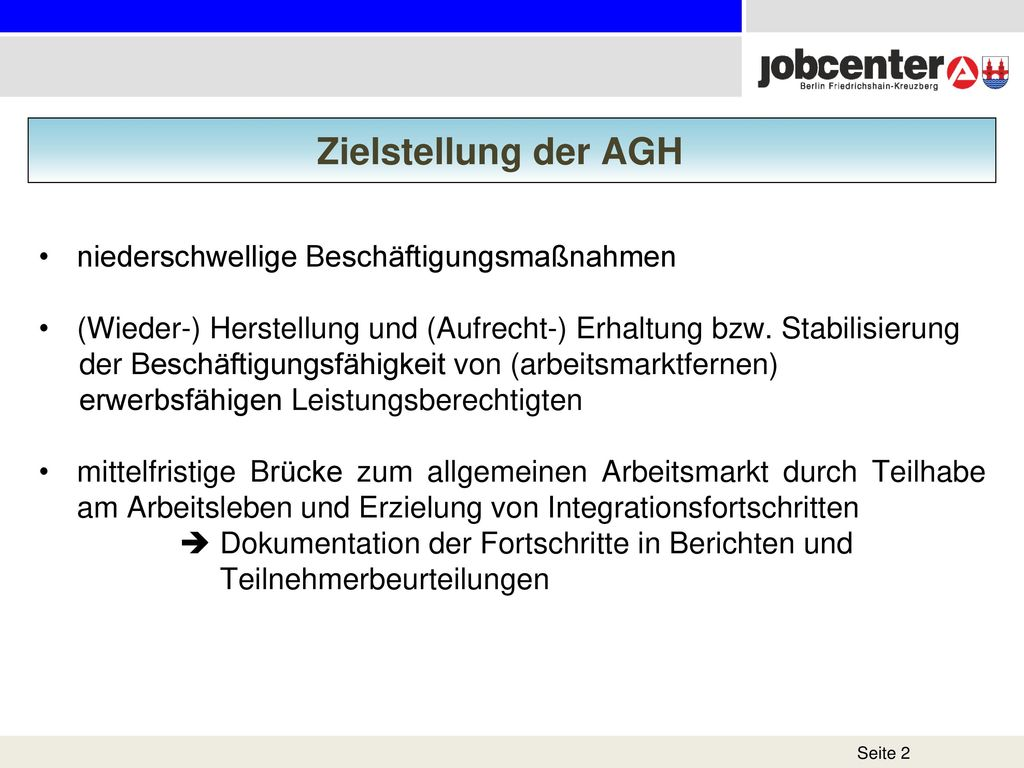 Zielstellung der AGH niederschwellige Beschäftigungsmaßnahmen