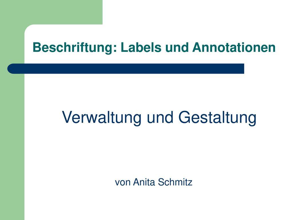 Beschriftung: Labels und Annotationen