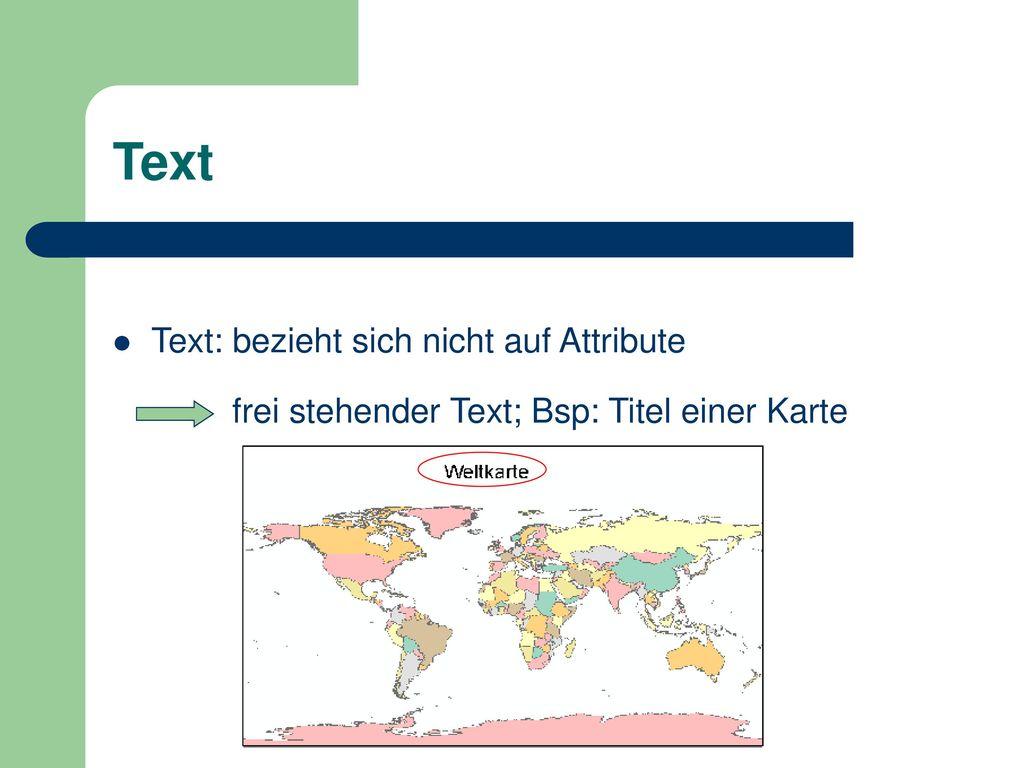 Text Text: bezieht sich nicht auf Attribute