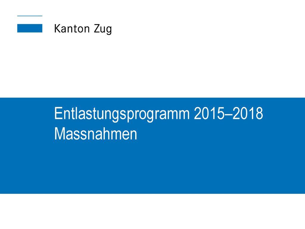 Entlastungsprogramm 2015–2018 Massnahmen