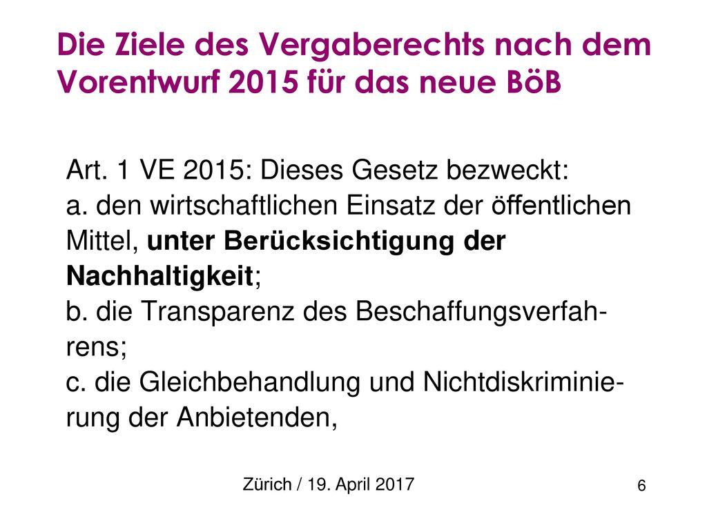 Die Ziele des Vergaberechts nach dem Vorentwurf 2015 für das neue BöB