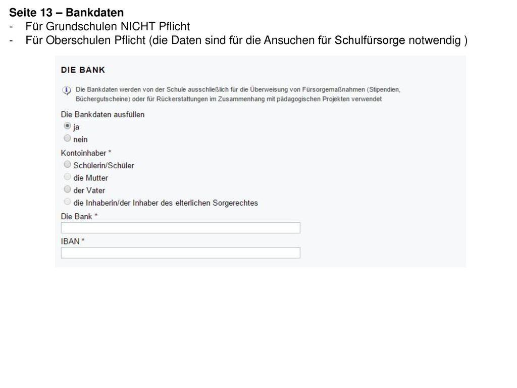 Seite 13 – Bankdaten Für Grundschulen NICHT Pflicht.
