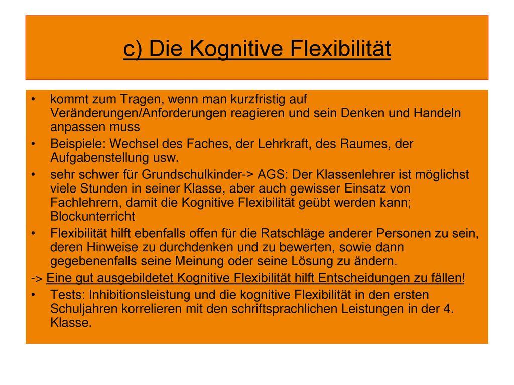 c) Die Kognitive Flexibilität