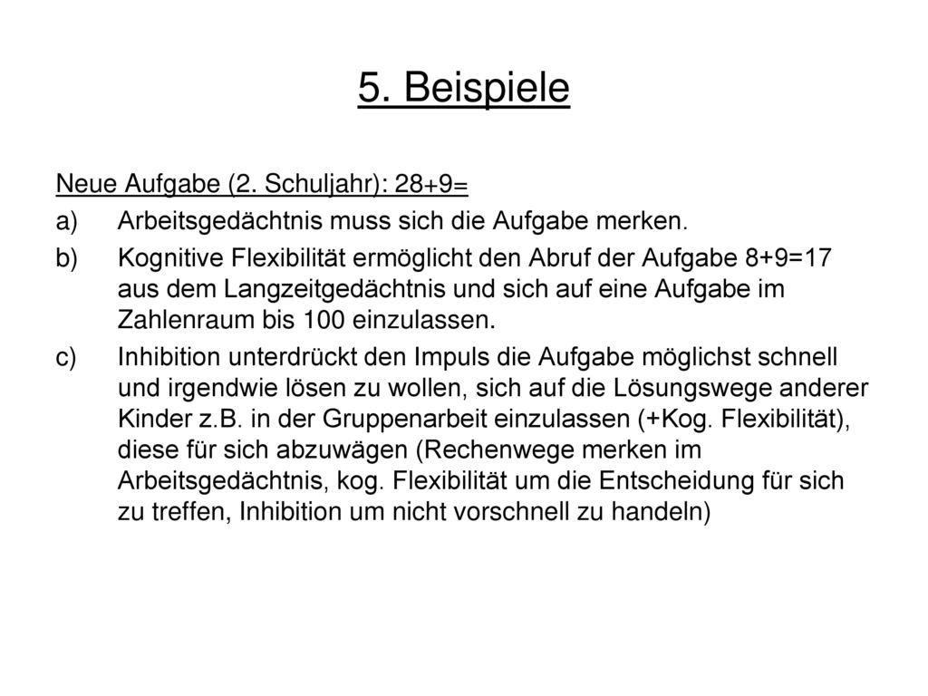 5. Beispiele Neue Aufgabe (2. Schuljahr): 28+9=