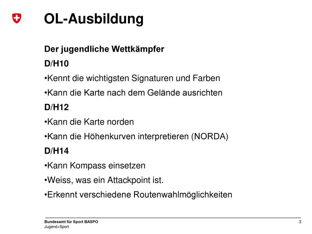 OL-Ausbildung Der jugendliche Wettkämpfer D/H10