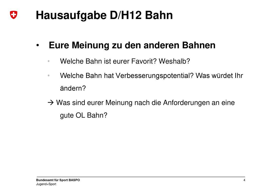 Hausaufgabe D/H12 Bahn Eure Meinung zu den anderen Bahnen