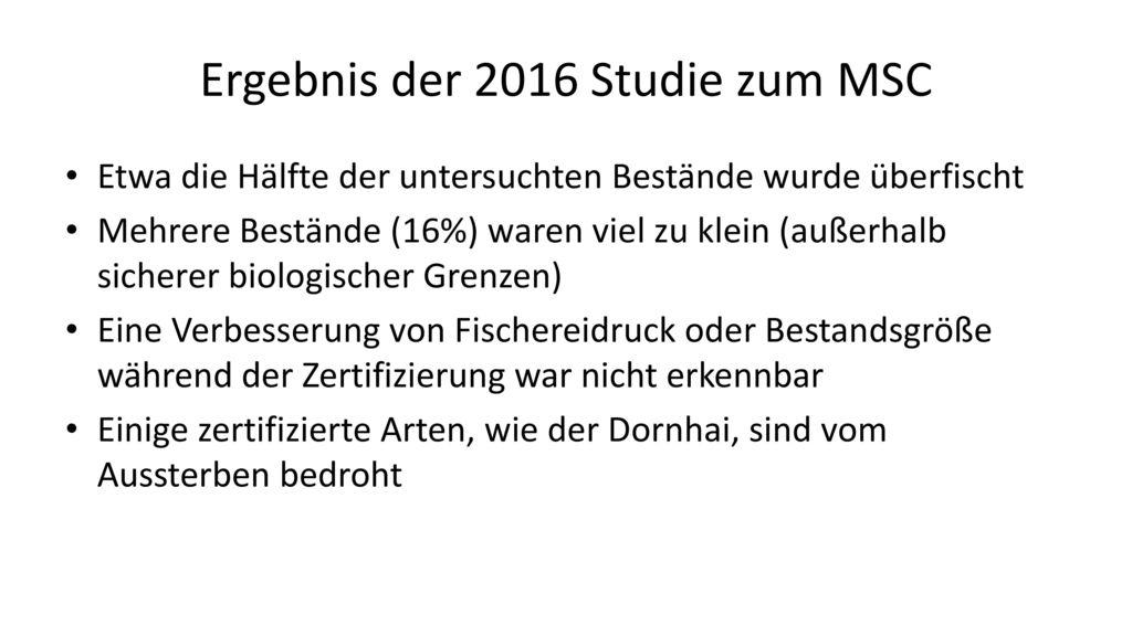 Ergebnis der 2016 Studie zum MSC