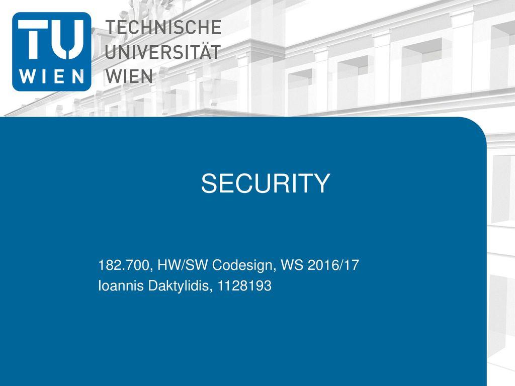 182.700, HW/SW Codesign, WS 2016/17 Ioannis Daktylidis, 1128193