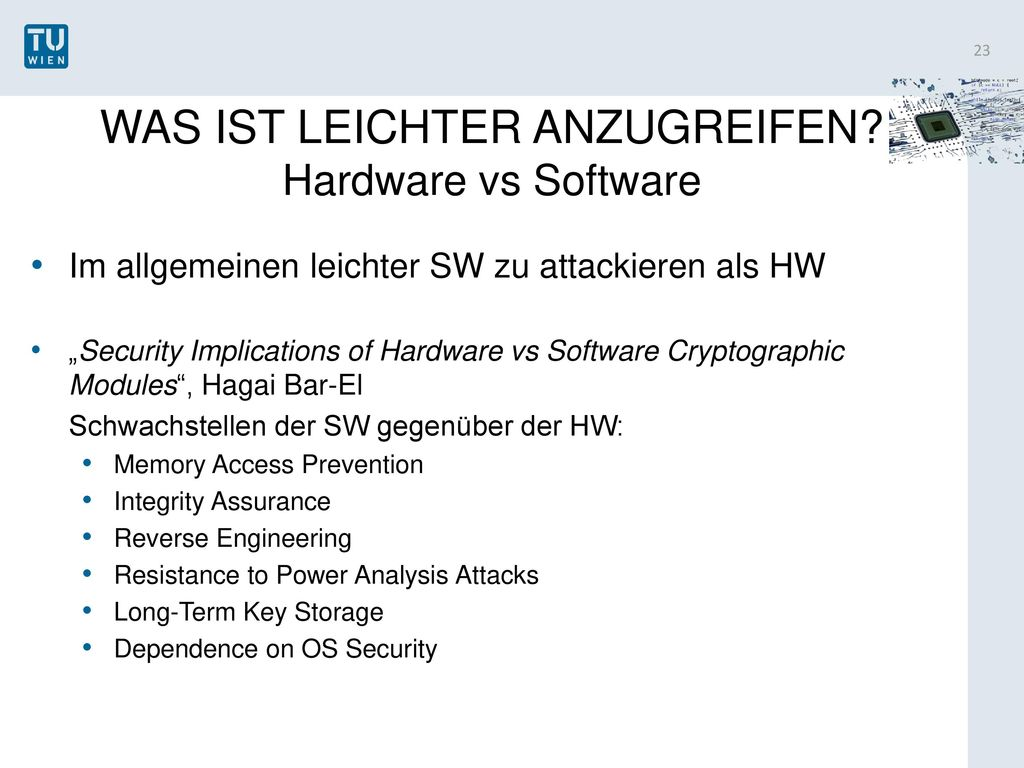 WAS IST LEICHTER ANZUGREIFEN Hardware vs Software